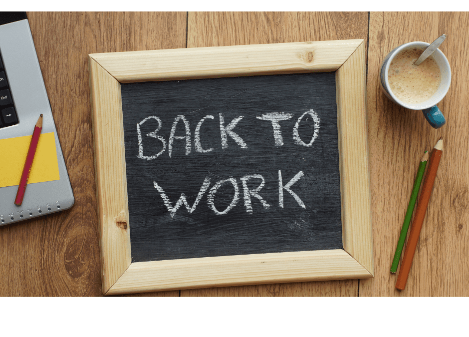 Will Your Team be Returning To Work Soon?